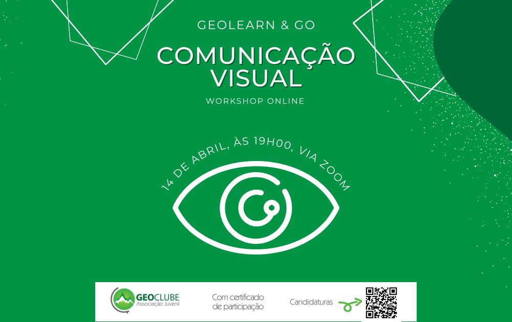 GEOLEARN & GO - WORKSHOP COMUNICAÇÃO VISUAL
