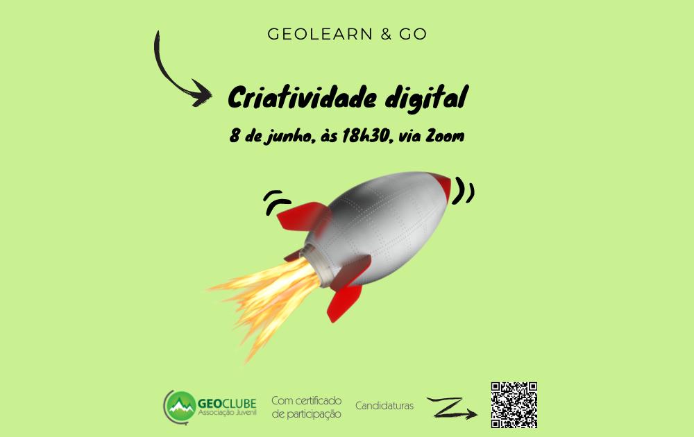 GEOLEARN & GO - WORKSHOP CRIATIVIDADE DIGITAL