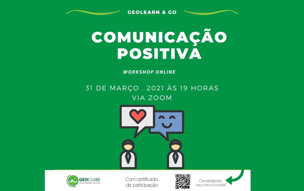 GEOLEARN & GO - WORKSHOP COMUNICAÇÃO POSITIVA